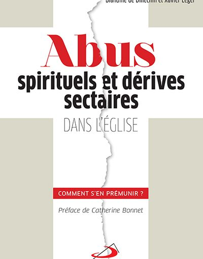 Les abus spirituels, emprise subtile et dévastatrice