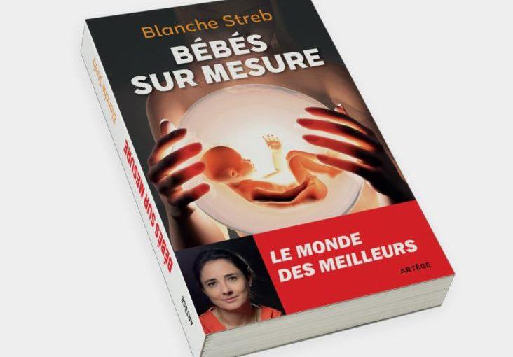 « Bébés sur mesure – le monde des meilleurs », par Blanche Streb