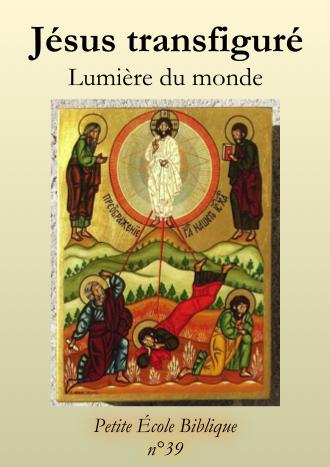 Jésus transfiguré, lumière du monde