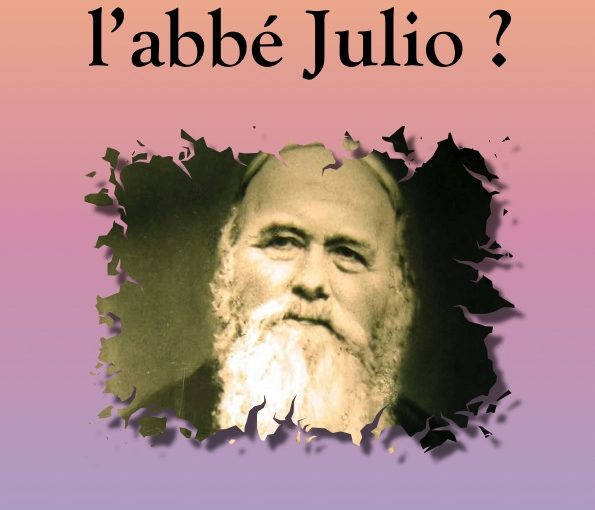 Qui est l'abbé Julio ?