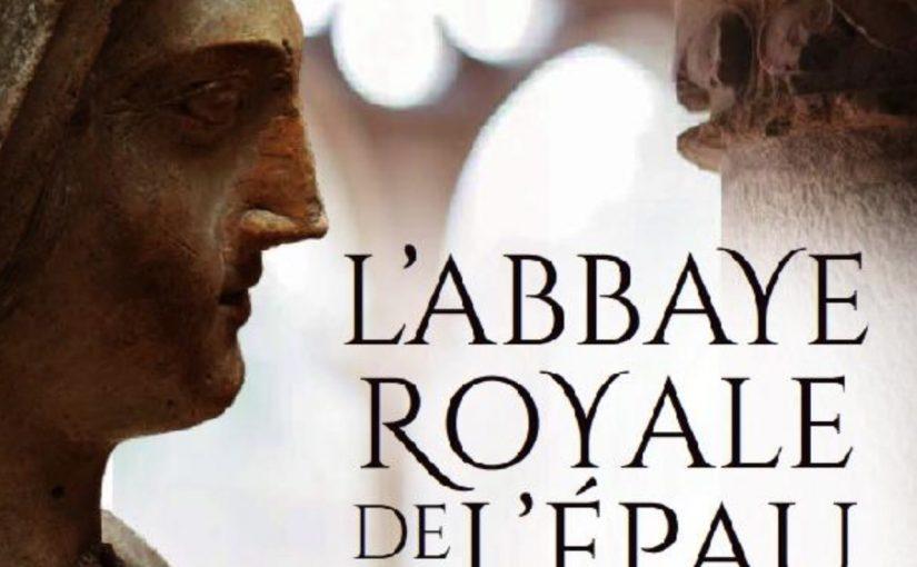 L'Abbaye royale de l'Épau